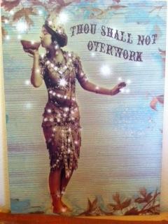 Thou Shalt Not Overwork